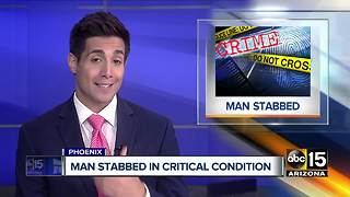 Man stabbed in Phoenix in critical condition - Video