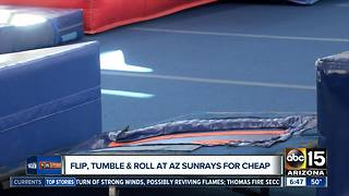 Flip and tumble at Arizona Sunrays for cheap!