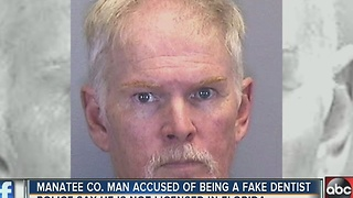 Manatee Co. man accused of being a fake dentist - Video