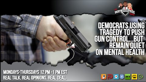 Once Again Dems Are Going After Guns Instead Of The Real Problem!