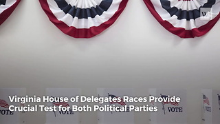 Virginia House of Delegates Races Provide Crucial Test for Both Political Parties - Video