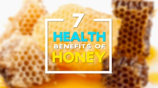 7 awesome health benefits of honey - Video