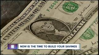 Now is the time to build your savings