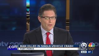 Fort Pierce man dies in single-vehicle crash - Video