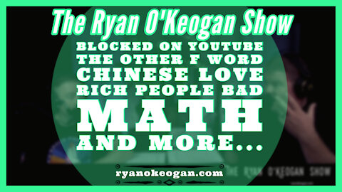Blocked on YouTube, The Other F Word, Chinese Love, Rich People Bad, Math