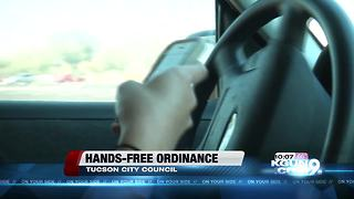 Tucson City Council makes changes to hands-free ordinance - Video