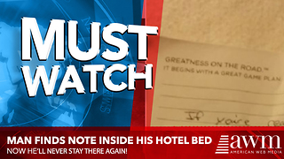 After Long Day Of Travel Hotel Guest Hops Into Bed, Finds Note Stuffed Between Sheets - Video