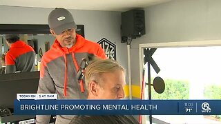 Brightline promotes mental health, offers free haircuts