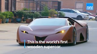 This supercar is made from a renewable resource, WOOD!