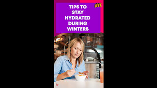 Top 3 Smart Ways To Stay Hydrated During Winters
