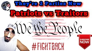 SNL - They Are Two Parties Now : Patriots vs Traitors pick a side !