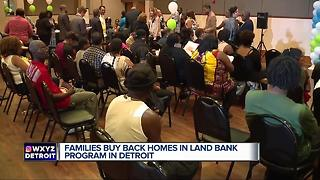 Detroit families buy back homes in land bank program - Video