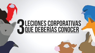 3 Leciones corporativas que deberías conocer - Video