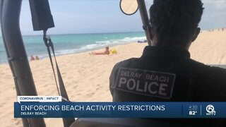 Police enforcing beach restrictions in Delray Beach