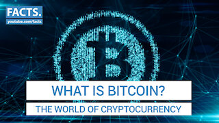 What is Bitcoin? - The World of Cryptocurrency