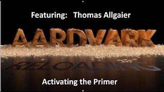 Reloading Primers 11 - Activating The Primer