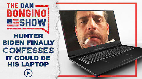 Hunter Biden Finally Confesses it Could Be His Laptop