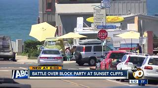 Battle over block party at Sunset Cliffs - Video