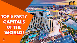 Top 5 Party Capitals Of The World :) :)