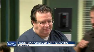 Kenosha alderman charged with stalking