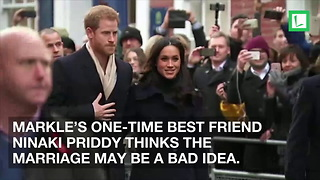 "Meghan Markle's Best Friend Sends Warning to Prince Harry: ""Tread Cautiously"" - Video"
