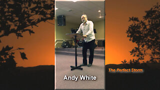 Andy White: The Perfect Storm