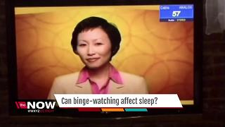 Can binge watching effect sleep - Video
