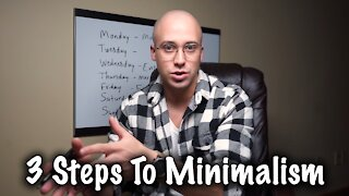 How To Start Minimalism! 3 Easy Steps!