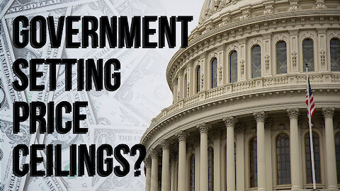 Should the Government be Setting Price Ceilings?