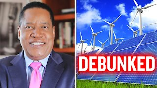 The Truth About Delusional Renewable Energy and Democrats | Larry Elder