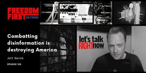 The danger of the war on disinformation