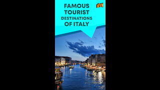 Top 3 Famous Places To Visit In Italy