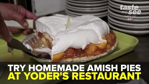 Try homemade Amish pies at Yoder's Restaurant & Amish Village | Taste and See Tampa Bay