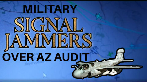 MILITARY SIGNAL JAMMER PLANE OVER AZ AUDIT Spotted on 5-7-21