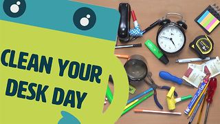 Name The Day: 5 reasons why you should clean your desk - Video