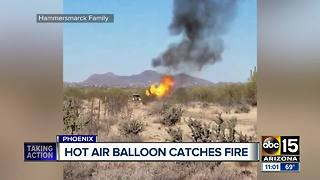 Hot air balloon goes down in north Phoenix desert, catches fire - Video