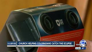 Church helping Coloradans catch the Great American Eclipse - Video