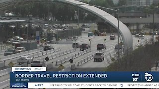 Border travel restrictions extended at least another month
