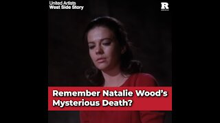Remember Natalie Wood's Mysterious Death?