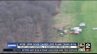 2015 plane crash that killed 3 Maryland men caused by open cabin door - Video