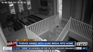 Thieves armed with guns break into Summerlin home - Video