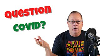 Let's Question the Covid Response