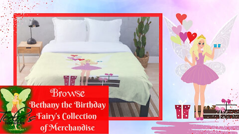 Browse Bethany the Birthday Fairy's Collection of Merchandise