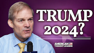 Rep. Jim Jordan on Potential Trump 2024 Run; 'Equality' Act; Fighting Cancel Culture | CPAC 2021 | American Thought Leaders