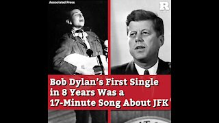 Bob Dylan's First Single in 8 Years Was a 17-Minute Song About JFK