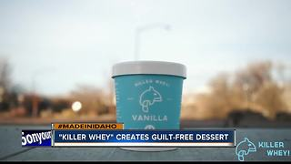 MADE IN IDAHO: Killer Whey scoops up guilt-free dessert from their Meridian creamery - Video