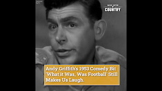 Andy Griffith's 1953 Comedy Bit 'What it Was, Was Football' Still Makes Us Laugh