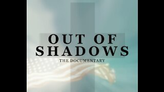 Out Of The Shadows - Truth Revealed