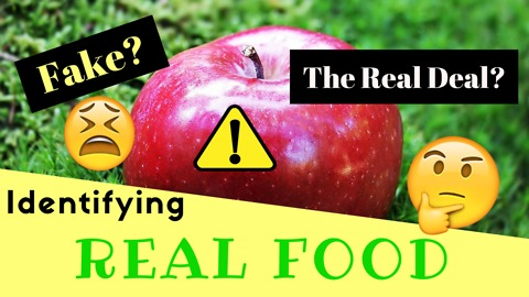 Identifying Real Food