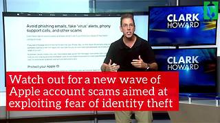 Watch out for new scams aimed at Apple accounts - Video